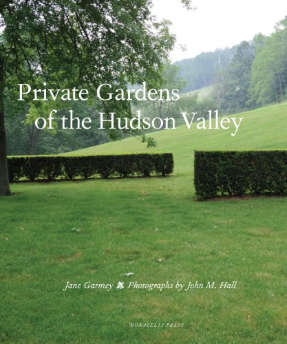 Private Gardens of the Hudson Valley Cover