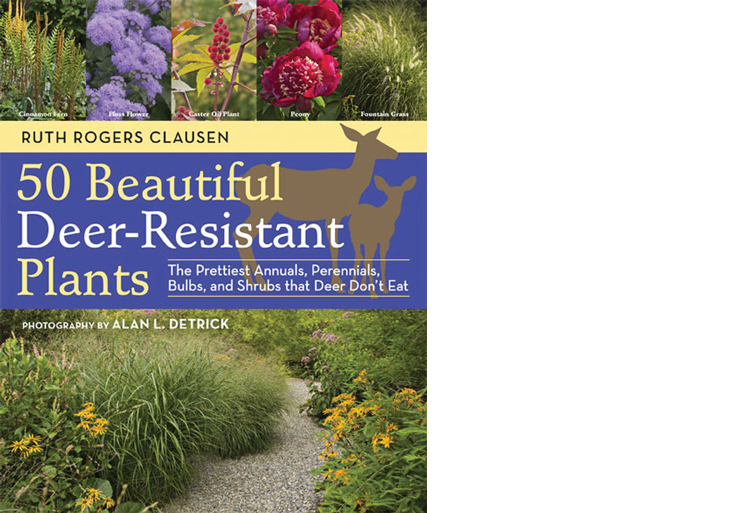 50 Beautiful Deer Resistant Plants by Ruth Rogers Clausen